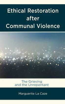 Ethical Restoration after Communal Violence
