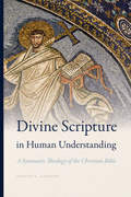 Divine Scripture in Human Understanding