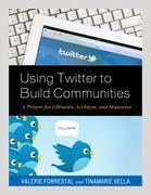 Using Twitter to Build Communities