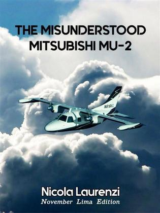 The Misunderstood Mitsubishi MU-2