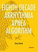 Extracts From: Eighth Decade Arrhythmia Apnea Algorithm