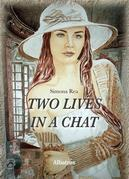 Extracts From: Two Lives In A Chat