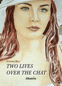 Extracts From: Two Lives Over The Chat
