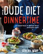 The Dude Diet Dinnertime