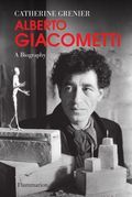 Alberto Giacometti, a biography