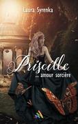 Priscille ... amour sorcière | Livre lesbien, roman lesbien