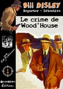 Le crime de Wood'house