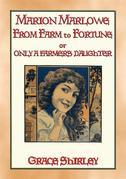 MARION MARLOWE - From Farm to Fortune