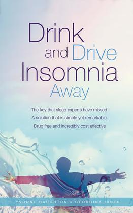 Drink and Drive Insomnia Away