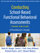 Conducting School-Based Functional Behavioral Assessments, Third Edition