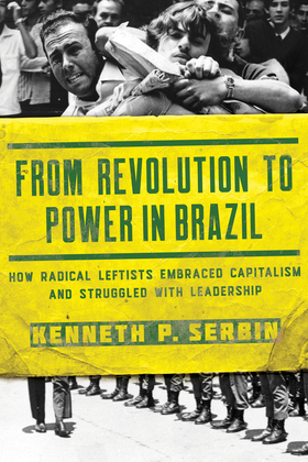 From Revolution to Power in Brazil
