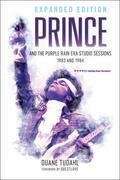 Prince and the Purple Rain Era Studio Sessions