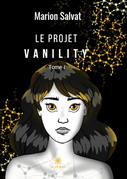 Le projet Vanility