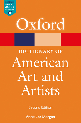 The Oxford Dictionary of American Art & Artists