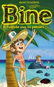 Bine tome 9: Tourista sous les palmiers