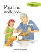 Papi Lou oublie tout...
