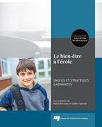 Le bien-être à l'école: enjeux et stratégies gagnantes