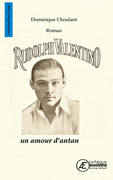 Rudolph Valentino, un amour d'antan