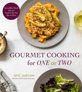 Gourmet Cooking for One or Two