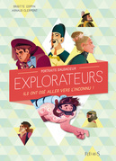 Portraits d'audacieux explorateurs