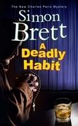 Deadly Habit, A