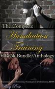 The Complete Humiliation Training 6-Book Bundle/Anthology