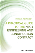 A Practical Guide to the NEC4 Engineering and Construction Contract