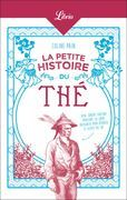 La Petite Histoire du thé