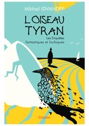 L'Oiseau tyran...