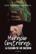 Horacio Contreras, la ilusión de un soldado