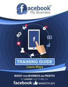 FaceBook  My  Business   Training Guide