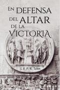 En defensa del altar de la Victoria