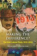 The Irish Labour Party 1912-2012: Making the Difference?