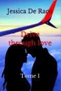 Drive through love