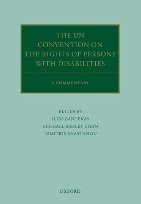 The UN Convention on the Rights of Persons with Disabilities
