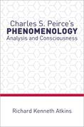Charles S. Peirce's Phenomenology