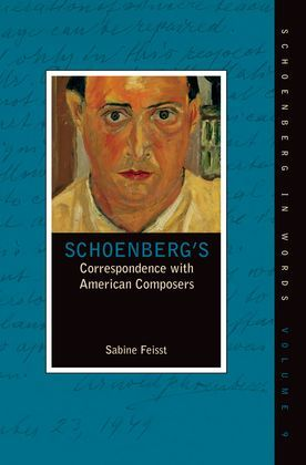 Schoenberg's Correspondence with American Composers