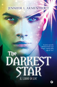 The Darkest Star. Il libro di Luc
