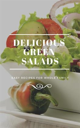 Delicious Green Salads