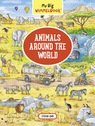 My Big Wimmelbook—Animals Around the World