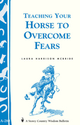 Teaching Your Horse to Overcome Fears