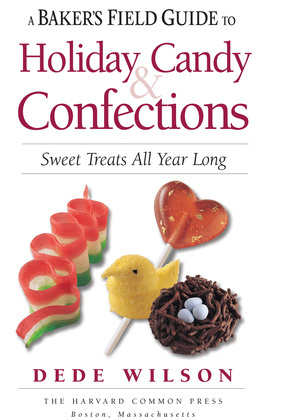 A Baker's Field Guide to Holiday Candy & Confections