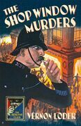The Shop Window Murders (Detective Club Crime Classics)