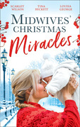 Midwives' Christmas Miracles: A Touch of Christmas Magic / Playboy Doc's Mistletoe Kiss / Her Doctor's Christmas Proposal (Mills & Boon M&B)