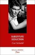 Substitute Seduction (Mills & Boon Desire) (Sweet Tea and Scandal, Book 2)