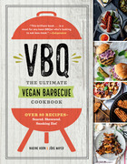 VBQ—The Ultimate Vegan Barbecue Cookbook
