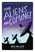 The Aliens Are Coming!