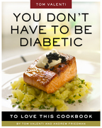 You Don't Have to be Diabetic to Love This Cookbook