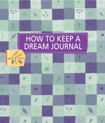 How to Keep a Dream Journal