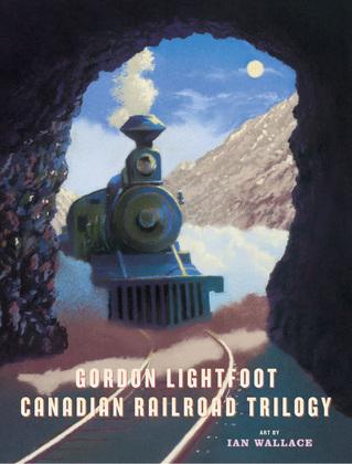 Canadian Railroad Trilogy